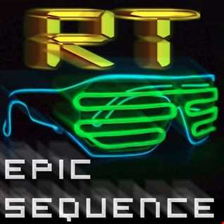 RT - The Epic Sequence (Original Mix)
