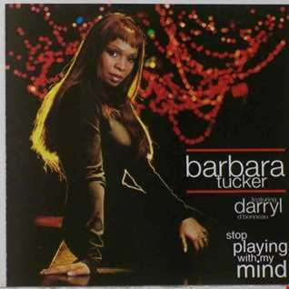 ms barbara tucker&daryl d'bonneau playing with my mind (3316 extended dj remix)