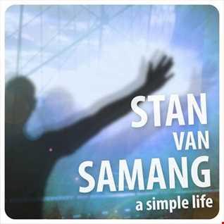 stan van samang a simple life (3316 extended top 40  mix)