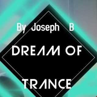 Dream Of Trance vol.79 Mixed By Joseph B
