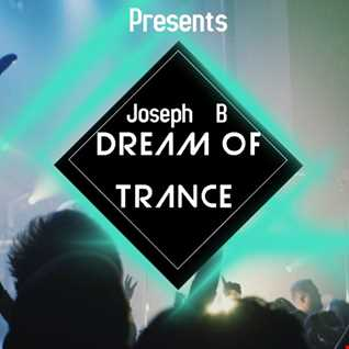 Dream Of Trance vol.81 Mixed By Joseph B