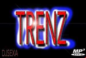 Trenz - DJ Sexa