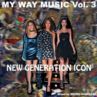 MY WAY MUSIC VOL. O3   NEW GENERATION ICON