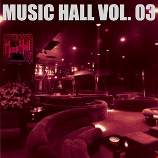 MUSIC HALL VOL. 03