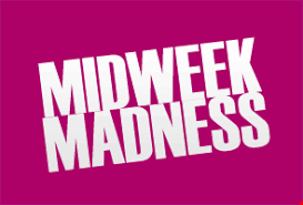 mid week madness
