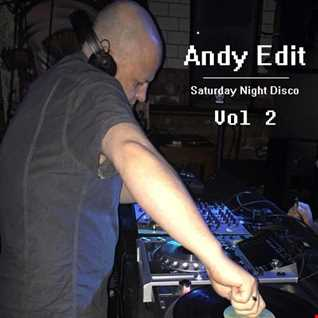 Andy Edit   Saturday Night Disco Vol 2