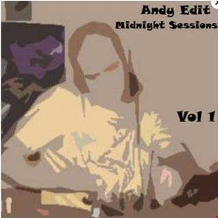 Andy Edit   Midnight Sessions Vol 1