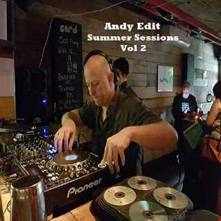 Andy Edit   Summer Sessions Vol 2