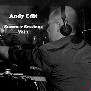 Andy Edit   Summer Sessions Vol 1