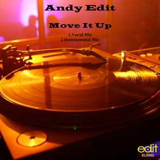 Andy Edit  - Move It Up (Instrumental Mix)Sample
