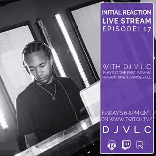 Initial Reaction Live Stream Episode: 17