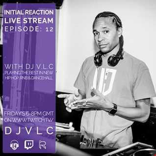 Initial Reaction Episode  12