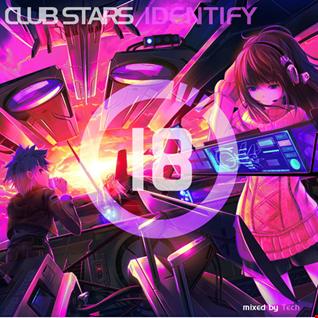 Club Stars Identify #18 (mixed by Tech)
