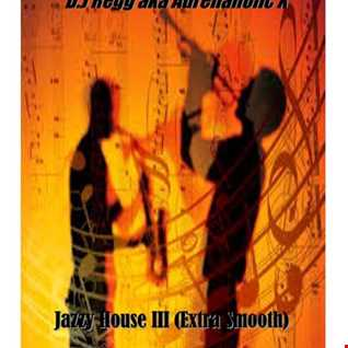 Jazzy House III