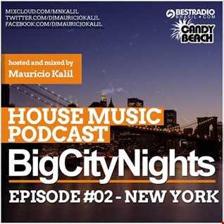 BigCityNights - Episode #2 New York