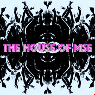 The House Of MSE
