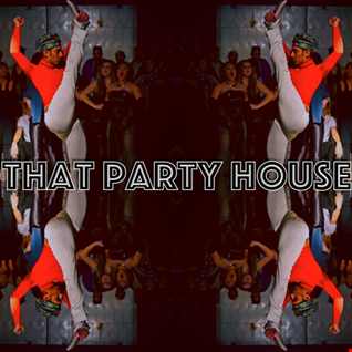 That Party House