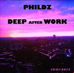 Phildz   Deep After Work 18 01 2013