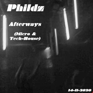 Phildz   Afterways (Micro & Tech House   14 11 2020)
