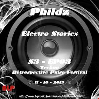 Electro Stories S3 EP03 20191011 (Part 2 Techno) (Short Mix)