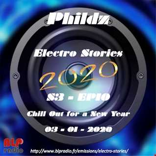 Electro Stories S3 EP10 20200103 (Chill Out)