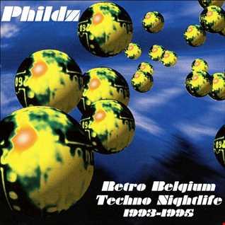 Retro Belgium Techno Nightlife   1993 1995