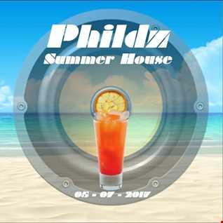 Phildz   Summer House 05 07 2017