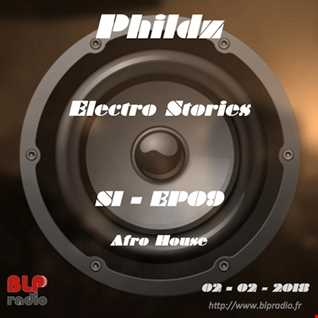 Electro Stories S1 EP09 20180202 (Afro House)
