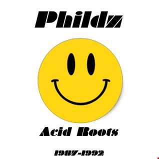 Phildz   Acid Roots (1987 1992)