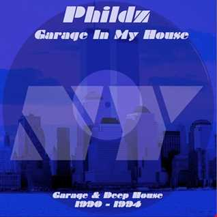 Phildz   Garage In My House 1990 94