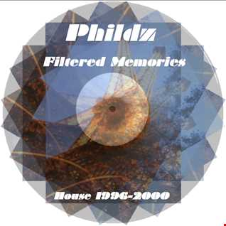 Phildz   Filtered Memories (House 1996 2000)