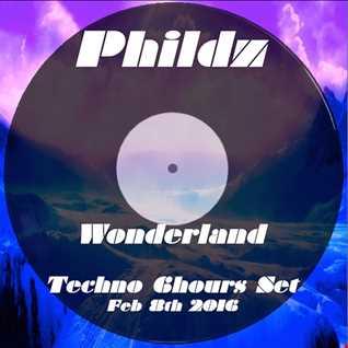 Phildz   Wonderland (Techno Set) 08 02 2016 Part1