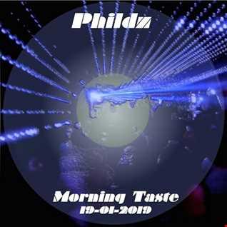 Phildz   Morning Taste (Tech House 19 01 2019)