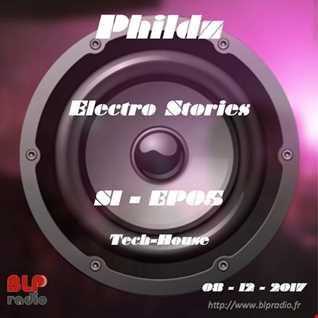 Electro Stories S1 EP05 20171208 (Tech House)