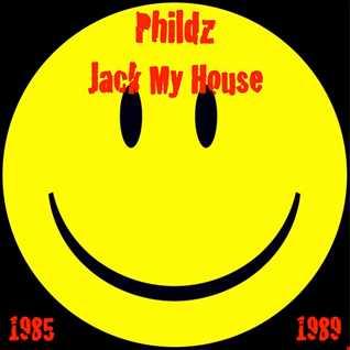 Phildz   Jack My House 1985 89
