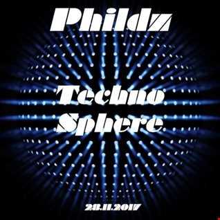 Phildz   Techno Sphere 2017 11 28 Part1