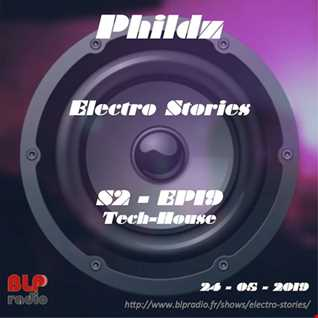 Electro Stories S2 EP19 20190524 (Tech House)