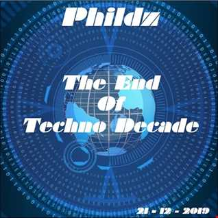 The End Of Techno Decade 21 12 2019