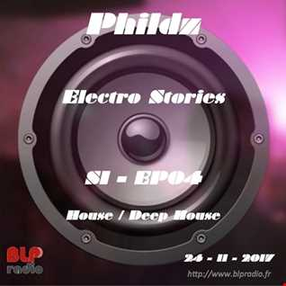 Electro Stories S1 EP04 20171124 (House & Deep House)