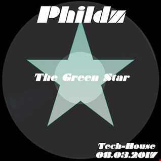Phildz   The Green Star (Tech House) 08 03 2017