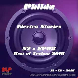 Electro Stories S2 EP08 20181221 (Best of Techno 2018)