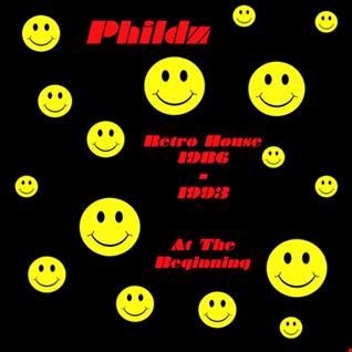 Phildz   Retro House 1986 93 (At The Beginning)