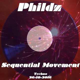 Sequential Movement 26 10 2016 (Techno) Part1