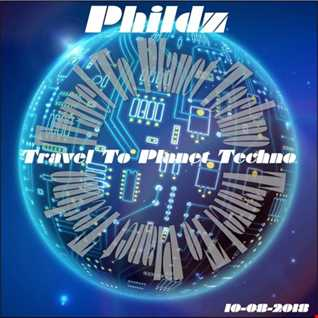 Travel To Planet Techno 10 08 2018   Part1