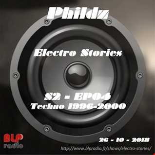 Electro Stories S2 EP04 20181026 (Techno fin 90ies)