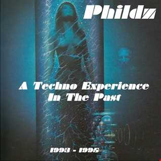 A Techno Experience In The Past 1993 1995
