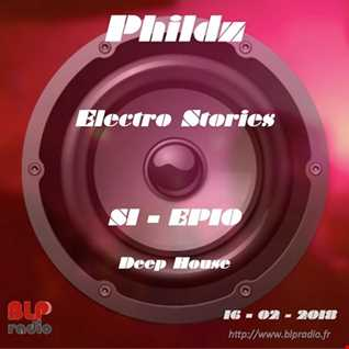 Electro Stories S1 EP10 20180216 (Deep House)