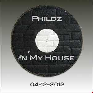 Phildz   In My House 04 12 2012
