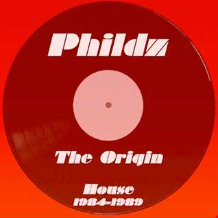 Phildz   The Origin (House 84 89)