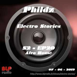 Electro Stories S2 EP20 20190607 (Afro House)